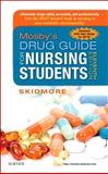 Mosby's Drug Guide for Nursing Students, with 2016 Update, Skidmore-Roth, Linda, 0323172970