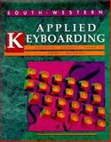 Applied Keyboarding, Robinson, Jerry W. and Beaumont, Lee R., 0538622970