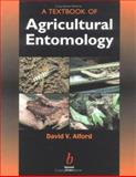 A Textbook of Agricultural Entomology, Alford, D. V., 063205297X