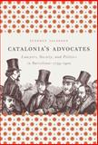 Catalonia's Advocates, Stephen Jacobson, 0807832979