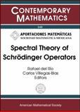 Spectral Theory of Schrödinger Operators : Lectures Notes from a Workshop on Schrödinger Operator Theory, December 3-7, 2001, Universidad Nacional Autónoma de México, IIMAS, Mexico, Villegas-Blas, Carlos, 0821832972