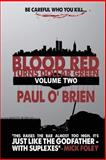 Blood Red Turns Dollar Green Volume 2, Paul O'Brien, 1483912973
