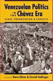 Venezuelan Politics in the Chavez Era : Class, Polarization, and Conflict, , 1588262979