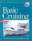Basic Cruising, U.S. Sailing Association, 1882502973