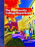 The Community College Experience, Baldwin, Amy, 0131172972