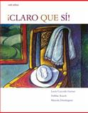 Claro Que Si! : An Integrated Skills Approach, Rusch, Debbie and Caycedo Garner, Lucía, 0618802975