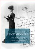 The Selected Letters of Alice Meynell : Poet and Essayist, Damian Atkinson, 144385297X