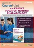 Lippincott CoursePoint for Focus on Nursing Pharmacology, Lippincott Williams & Wilkins Staff, 1469832976