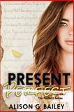 Present Perfect, Alison Bailey, 1482772973