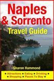 Naples and Sorrento Travel Guide, Sharon Hammond, 1500342971