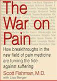 The War on Pain, Scott Fishman and Lisa Berger, 0060192976