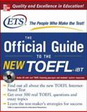 The Official Guide to the New TOEFL IBT, Educational Testing Service, 007146297X