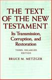 The Text of the New Testament 9780195072976