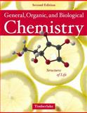 General, Organic and Biological Chemistry : Structures of Life, Timberlake, Karen C., 0805382976
