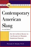 Contemporary American Slang : An up-to-Date Guide to the Slang of Modern American English, Spears, Richard A., 0844202975