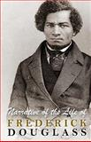 Narrative of the Life of Frederick Douglass, Frederick Douglass, 1453812970