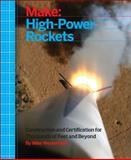Make: High-Power Rockets, Westerfield, Mike, 1457182971