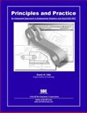 Principles and Practice : An Integrated Approach to Engineering Graphics and AutoCAD 2007, Shih, Randy, 1585032972