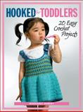 Hooked for Toddlers, Margaret Hubert, 1589232976