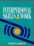 Interpersonal Skills at Work, Guirdham, Maureen, 0134742974
