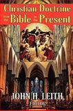Christian Doctrine from the Bible to the Present, , 0202362973