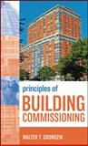 Principles of Building Commissioning, Grondzik, Walter T. and Dunn, Wayne, 0470112972