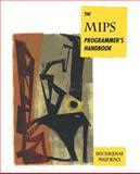 The MIPS Programmer's Handbook, Farquhar, Erin and Bunce, Philip J., 1558602976