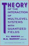 Theory of Interaction of Multilevel Systems with Quantized Fields, , 1560722975