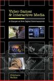 Video Games and Interactive Media, Stéphane Natkin, 1568812973