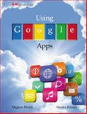 Using Google Apps, Megan Ehrich and Monica Kinney, 1619602970