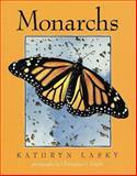 Monarchs, Kathryn Lasky, 0152552979