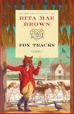 Fox Tracks, Rita Mae Brown, 034553297X