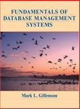 Fundamentals of Database Management Systems, Gillenson, Mark L., 0471262978