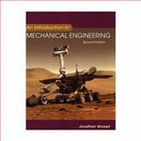 An Introduction to Mechanical Engineering, Wickert, Jonathan, 0534552978