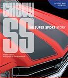 Chevy SS, Robert Genat, 0760342970