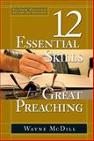 12 Essential Skills for Great Preaching 2nd Edition