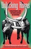 Unlocking Horns : Forgiveness and Reconciliation in Burundi, , 0913342971