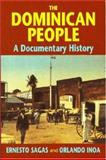 The Dominican People : A Documentary History, , 1558762973