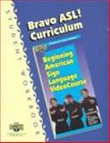 Bravo ASL! Curriculum Student Workbook, Cassell, Jenna, 1882872975