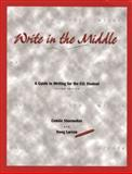Write in the Middle : A Guide to Writing for the ESL Student, Shoemaker, Connie and Larson, Douglas, 0030222974