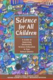Science for All Children : A Guide to Improving Elementary Science Education in Your School District, Smithsonian Institution Staff and National Academy of Sciences Staff, 0309052971