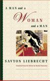 A Man and a Woman and a Man, Savyon Liebrecht, 0892552972