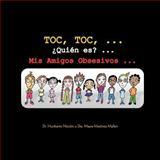 Toc, Toc, ... ¿Quién Es? ... Mis Amigos Obsesivos ..., Humberto Nicolini and Marya Martínez Mallen, 1463302975