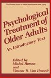 Psychological Treatment of Older Adults : An Introductory Text, , 148990297X