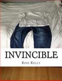 Invincible, Ross Kelly, 1494302977