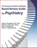 The American Psychiatric Publishing Board Review Guide for Psychiatry, Bourgeois, James, 1585622974