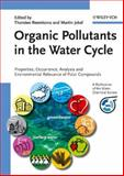 Organic Pollutants in the Water Cycle : Properties, Occurrence, Analysis and Environmental Relevance of Polar Compounds, , 3527312978