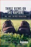 Three Views on the Rapture, Archer, Gleason L., Jr., 0310212987