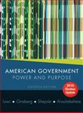 American Government : Power and Purpose, Ansolabehere, Stephen and Ginsberg, Benjamin, 0393932982