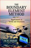 The Boundary Element Method, Applications in Solids and Structures, Aliabadi, M. H., 0470842989